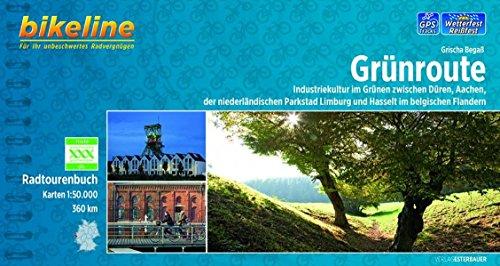 Radtourenbuch Grünroute: Industriekultur im Grünen zwischen Düren, Aachen,der niederländischen Parkstad Limburg und Hasselt im belgischen Flandern, 360 km, 1 : 50.000, wetterfest/reißfest, GPS-Tracks
