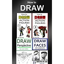 How to Draw: 4 Drawing Books in 1 (Draw Portraits, Draw in Perspective, Draw Fast, Draw Action Figures, Draw Faces, Draw 3D, Draw Buildings, Drawing Techniques) (English Edition)