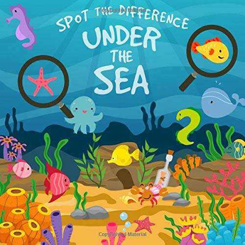Spot The Difference - Under The Sea: A Fun Search and Solve Picture Book for 3-6 Year Olds por Books For Little Ones