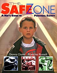 The Safe Zone: A Kid's Guide to Personal Safety