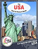 The USA Fact and Picture Book: Fun Facts for Kids About USA (Turn and Learn)