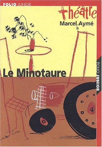 Le Minotaure par Marcel Aymé