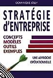 Stratégie d'entreprise - Concept, modèles, outils, exemples