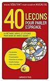 40 Le??ons pour parler espagnol by Pierre Gerboin (2009-02-26)