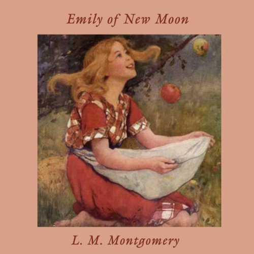 Emily of New Moon  Audiolibri