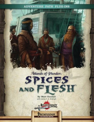 Islands of Plunder: Spices and Flesh: Volume 2