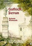Gothick Devon (Gothick Guides)