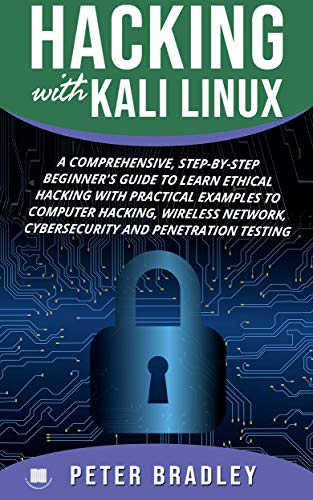 Hacking With Kali Linux  : A Com...