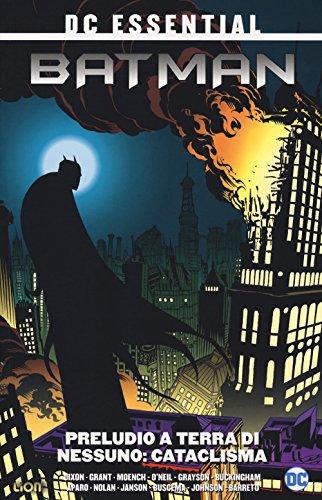 Preludio a terra di nessuno. Batman: 1