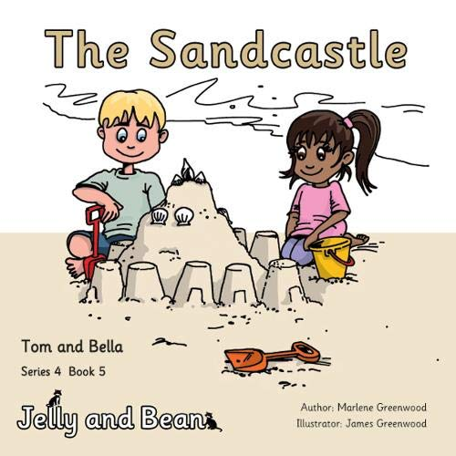 The Sandcastle (Tom and Bella Series 4, Band 5)