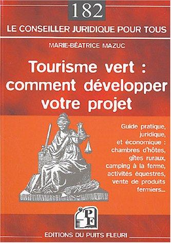 Tourisme vert : comment développer son projet