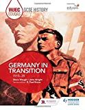 WJEC Eduqas GCSE History: Germany in transition, 1919-39 by Steve Waugh (2016-06-24)