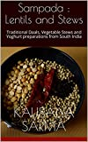 #9: Sampada : Lentils and Stews: Traditional Daals, Vegetable Stews and Yoghurt preparations from South India
