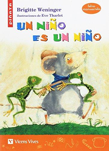 UN NIÑO ES UN NIÑO (LETRA MANUSCRITA): 000001 (Colección Piñata) - 9788468205458