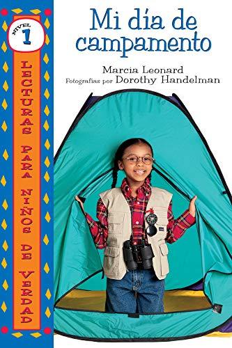 Mi día de campamento (My Camp-Out) (Lecturas para niños de verdad - Nivel 1 (Real Kids Readers - Level 1)) (Spanish Edition)