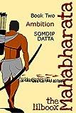 #4: Ambition (The Lilboox Mahabharata Book 2)