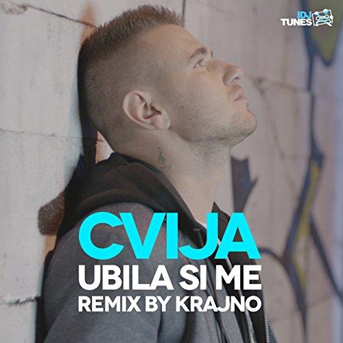 Ubila Si Me (Remix By Krajno)
