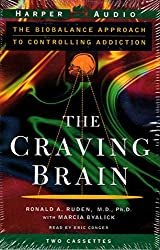 The Craving Brain: The Biobalance Approach to Controlling Addiction