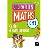 Opération Maths CM1 éd. 2016 - Fichier d'entrainement