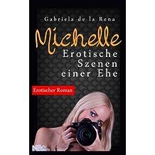 Michelle: Erotische Szenen einer Ehe