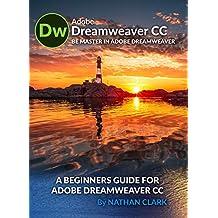 A BEGINNERS GUIDE FOR ADOBE DREAMWEAVER CC