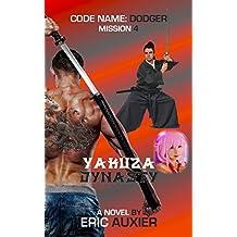 Yakuza Dynasty: Code Name: Dodger Mission 4