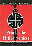 Prima che Hitler venisse. Storia della società segreta Thule