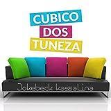 Cubico Dos Tuneza