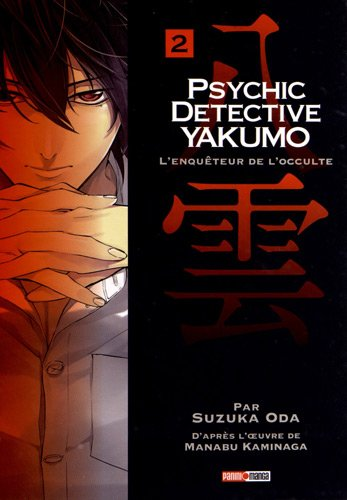 Psychic Détective Yakumo Vol.2 par KAMINAGA Manabu