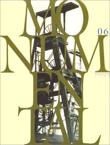 Monumental N 06. le Patrimoine Industriel par Collectif