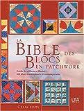 La Bible des blocs en patchwork