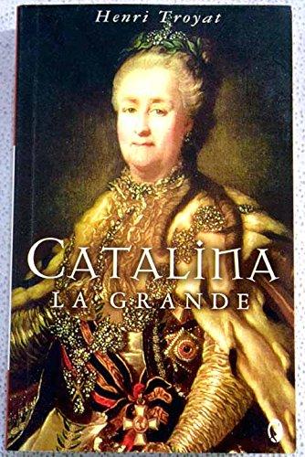 Descargar Libro CATALINA LA GRANDE (BYBLOS) de Henri Troyat