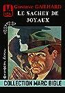Marc Bigle - Le sachet de Joyaux par Gailhard