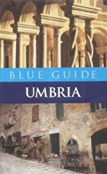 Blue Guide Umbria (4th edn) (Blue Guides)