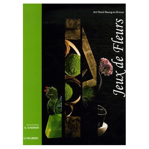 Jeux de Fleurs : Art Floral Bourg-en-Bresse