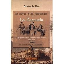 La Zarzuela : Voyage autour du théâtre lyrique national espagnol ( 1832-1910 ), Recherche