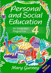 Personal and Social Education - An Integrated Programme 4 New Edition: Pack 4 (Personal & Social Education)