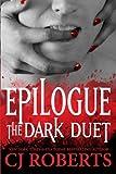 Epilogue   The Dark Duet: Platinum Edition: Volume 3