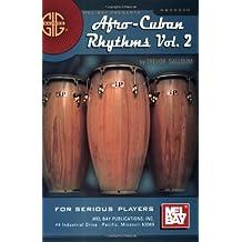 Afro Cuban Rhythms: A Basic Guide