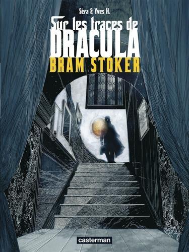 Sur les traces de Dracula, Tome 2 : Bram Stoker