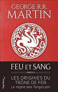 Feu et sang : Partie 2 par  George R.R. Martin