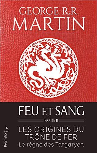 Feu et sang : Partie 2 par  George R. R. Martin