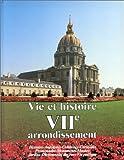 Vie et histoire du VIIe arrondissement