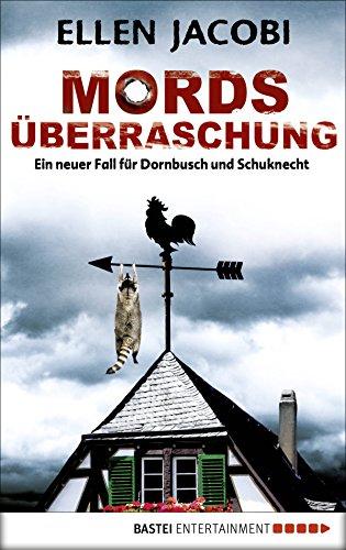 Mordsüberraschung: Ein neuer Fall für Dornbusch und Schuknecht (Mord im Bergischen 2)