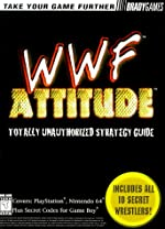 WWF Attitude Totally Unauthorized Strategy Guide (Official Strategy Guides) de BradyGAMES
