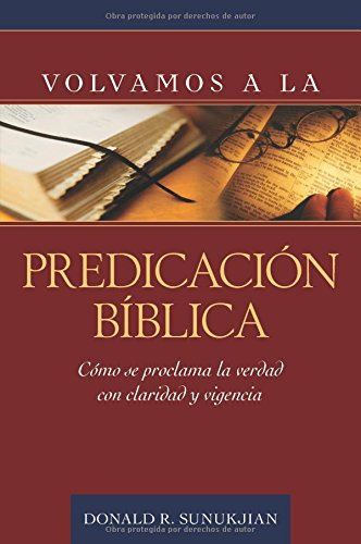 Volvamos a la Predicación Bíblica