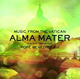Alma Mater Featuring the Voice of Pope Benedict