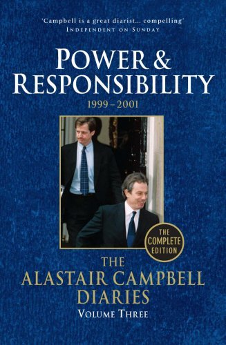 Portada del libro The Alastair Campbell Diaries: Volume Three: Power and Responsibility 1999-2001 by Alastair Campbell (2012-02-08)