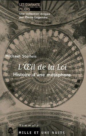 L'oeil de la Loi : Histoire d'une métaphore par Michael Stolleis