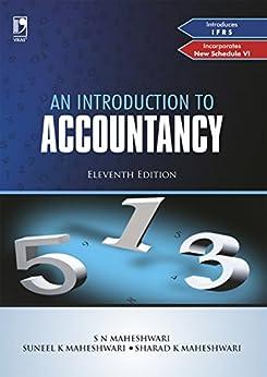 An Introduction to Accountancy, 11th Edition by [Maheshwari, S N, Sharad K Maheshwari, Suneel K Maheshwari]